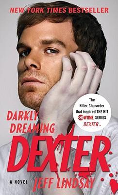 Darkly Dreaming Dexter - Lindsay, Jeff
