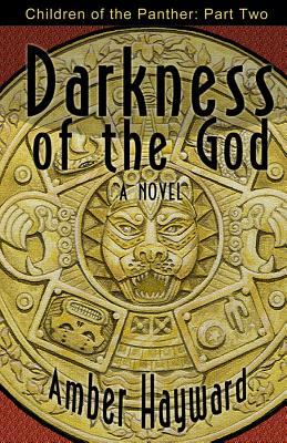 Darkness of the God - Hayward, Amber