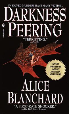 Darkness Peering - Blanchard, Alice