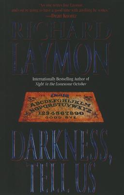 Darkness, Tell Us - Laymon, Richard