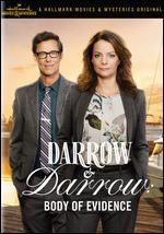 Darrow & Darrow: Body of Evidence