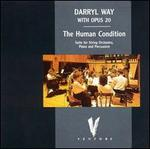 Darryl Way With Opus 20: The Human Condition
