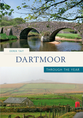 Dartmoor Through the Year - Tait, Derek