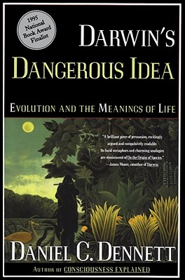 Darwin's Dangerous Idea: Evolution and the Meanings of Life - Dennett, Daniel C, Professor