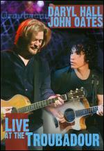 Daryl Hall and John Oates: Live at the Troubadour