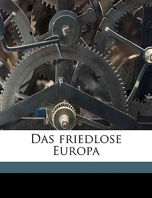 Das Friedlose Europa - Nitti, Francesco Saverio