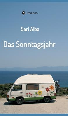 Das Sonntagsjahr - Alba, Sari