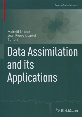 Data Assimilation and Its Applications - Sharan, Maithili (Editor)