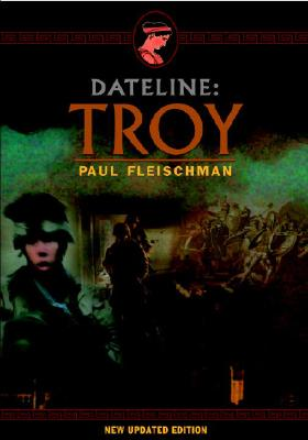 Dateline: Troy - Fleischman, Paul