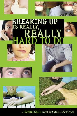 Dating Game #2: Breaking Up Is Really, Really Hard to Do - Standiford, Natalie