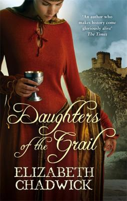 Daughters of the Grail - Chadwick, Elizabeth