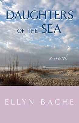 Daughters of the Sea - Bache, Ellyn