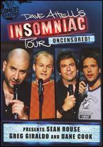 Dave Attell Insomniac Tour Presents: Sean Rouse, Greg Giraldo & Dane Cook