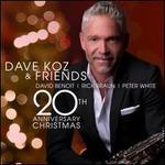 Dave Koz & Friends: 20th Anniversary Christmas