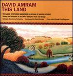 David Amram: This Land