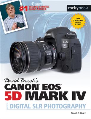 David Busch Canon EOS 5D Mark IV - Busch, David D.