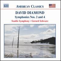 David Diamond: Symphonies Nos. 2 & 4 - Seattle Symphony Orchestra; Gerard Schwarz (conductor)
