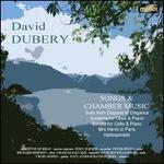 David Dubery: Songs and Chamber Music
