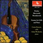 David Dzubay, Robert Mucznyski, Dmitry Shostakovich: Sonatas for Cello and Piano
