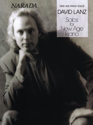 David Lanz - Solos for New Age Piano - Hal Leonard Publishing Corporation