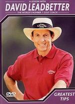 David Leadbetter Golf Instruction: Greatest Tips