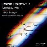 David Rakowski: Études, Vol. 4