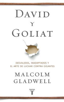 David Y Goliat / David & Goliath - Gladwell, Malcolm