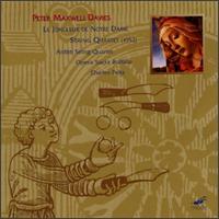 Davies: Le Jongleur De Notre Dame/String Quartet -