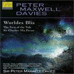 Davies: Worldes Blis/The Turn Of The Tide/Sir Charles His Pavan