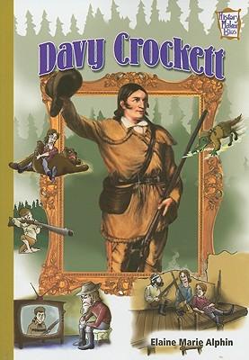 Davy Crockett - Alphin, Elaine Marie