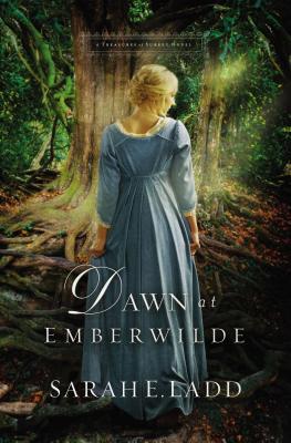 Dawn at Emberwilde - Ladd, Sarah E
