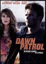 Dawn Patrol - Daniel Petrie, Jr.