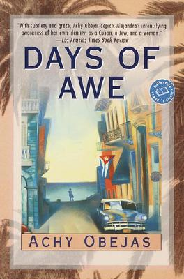 Days of Awe - Obejas, Achy