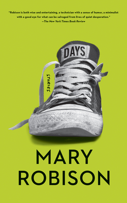 Days: Stories - Robison, Mary