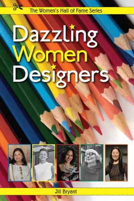 Dazzling Women Designers - Bryant, Jill