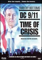 DC 9/11: Time of Crisis - Brian Trenchard-Smith