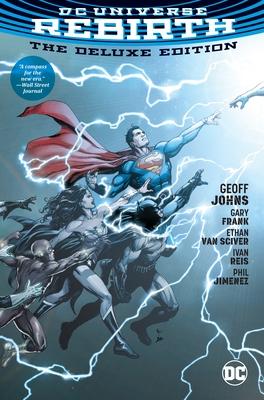 DC Universe: Rebirth - Johns, Geoff, and Frank, Gary, MD, MS (Illustrator), and Reis, Ivan (Illustrator)