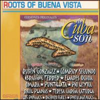 De Cuba Son: Roots of Buena Vista - Various Artists