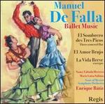 de Falla: Ballet Music