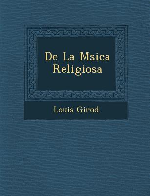 de La M Sica Religiosa - Girod, Louis