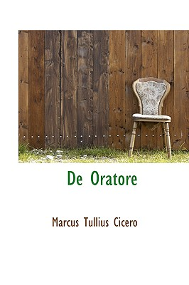 de Oratore - Cicero, Marcus Tullius