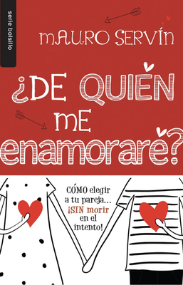 de Quie?n Me Enamorare = Who Will I Fall in Love With? - Servin, Mauro