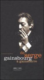 De Serge Gainsbourg a Gainsbarre [3 CD]