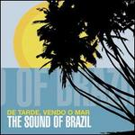 De Tarde, Vendo o Mar: Sounds of Brazil