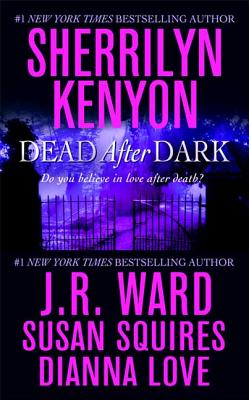 Dead After Dark - Kenyon, Sherrilyn