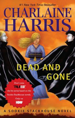 Dead and Gone - Harris, Charlaine