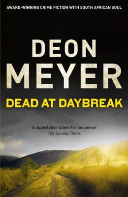 Dead at Daybreak - Meyer, Deon
