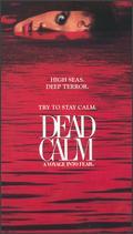 Dead Calm - Phillip Noyce