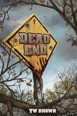 Dead: End - Brown, Tw