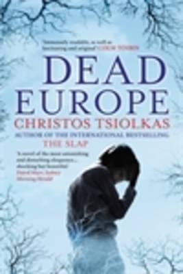 Dead Europe - Tsiolkas, Christos